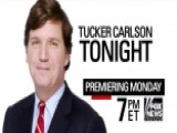 'Tucker Carlson Tonight' Premiering Monday, November 14!