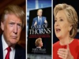 'Game Of Thorns' Book Goes Inside Trump, Clinton Campaigns