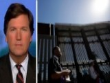 Tucker Carlson: Border Wall A Threat To Democrats' Power