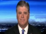 Hannity: It's Time To Drop Russia Hysteria, Focus On Agenda