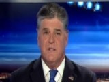 Hannity: The President Is Fighting Back Against His Critics
