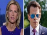 Laura Ingraham: Scaramucci Had To Go