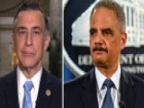 Rep. Issa: Holder Obstructed Justice In Fast And Furious