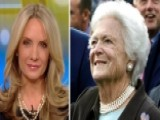 Dana Perino Reflects On Barbara Bush's Legacy