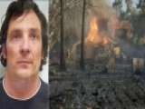 Arson Suspect Arrested After Calif. Town Is Burned To Ground