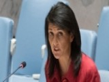 Amb. Nikki Haley Changing The Tone, Focus At The U.N