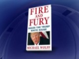 Author Michael Wolff Defends 'Fire And Fury' Reporting
