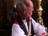 American Bishop Michael Curry Addresses Royal Wedding