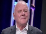 Actor Anthony Hopkins Says That Seven Words Changed His Life
