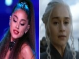 Ariana Grande Tops The Charts 'Thrones' Fans Get A Tease