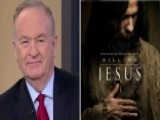 Bill O'Reilly Talks Nat Geo Miniseries 'Killing Jesus'
