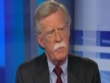 Bolton's Take: Russia Vs. ISIS, Hillary's Emails