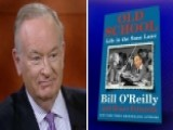 Bill O'Reilly Opens Up About His New Book 'Old School'