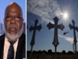Bishop T.D. Jakes: Texas Massacre Was An Act Of Man, Not God
