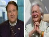 Barbara Bush's Personal Pastor Reflects On First Lady's Life