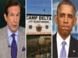 Chris Wallace On Obama's Possible Plan To Close Gitmo