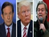 Chris Wallace On The New Fallout From Bannon's Trump Remarks