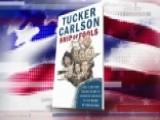Coming Soon: Tucker's 'Ship Of Fools'