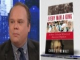 Chris Stirewalt Talks New Book 'Every Man A King'