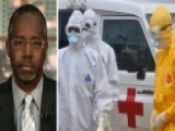 Dr. Carson On Ebola Worries: 'We're Not Acting Logically'