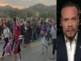 Dan Bongino: You Can't Have A Country Without Borders