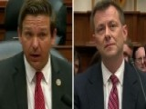 DeSantis Questions Strzok Over Bias, Origin Of Russia Probe