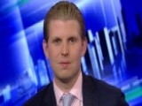 Eric Trump: DC Republicans Need To Get To Know My Father