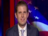 Eric Trump On His Father's Presidential Run