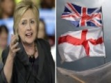 Eric Shawn Reports: Brexit And Hillary Clinton
