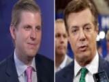 Eric Trump On Resignation Of Campaign Chair Paul Manafort