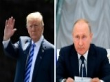 Eric Shawn: A Summit Between President Trump And Putin