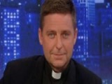 Father Jonathan Morris On Reaction To Priest Abuse Scandal