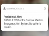 FEMA Sends Out First 'Presidential Alert'