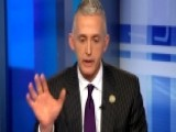 Gowdy: Obama's Changed On Immigration, Constitution Has Not