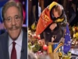 Geraldo: Europe Has To Wake Up About Threat