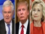 Gingrich's Take: High Negatives In Trump-Clinton Matchup