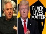 Glenn Beck On His Comparison Of Trump And Black Lives Matter