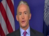 Gowdy: FBI's Clinton Investigation Needs A Fresh Look Now
