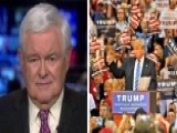 Gingrich On Turning The Trump Rally Into A Trump Reality