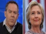 Gutfeld: Don't Call It A Comeback, Hillary