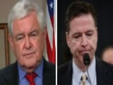Gingrich: Comey Showed How 'amazingly Political' He Is