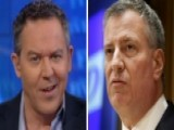 Gutfeld: Bill De Blasio Isn't Just Dumb, He's Dangerous