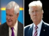 Gingrich: Trump Has Unique Ability To Understand Americans