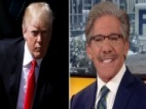 Geraldo Rivera: Trump Is Better Taking His Own Counsel
