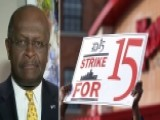 Herman Cain On Fast Food Workers Demanding Higher Wages