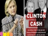 How Damaging Is 'Clinton Cash' Scandal To Hillary?