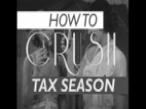 How To Crush Tax Season