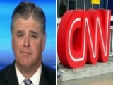 Hannity: There's A Credibility Crisis At CNN