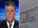 Hannity: Time For Congress, DOJ To Restore The Rule Of Law