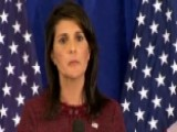Haley: We Don't Want War With NKorea, But Won't Run Scared